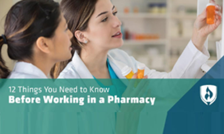 12 Things You Need to Know Before Working in a Pharmacy