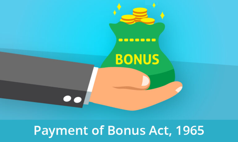 Payment of Bonus Act: Applicability, Calculation & FAQ